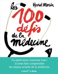 Les 100 défis de la médecine