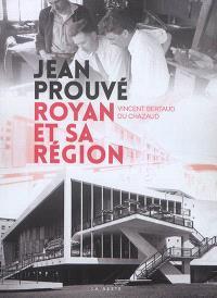 Jean Prouvé, Royan et sa région
