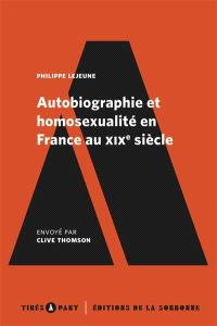 Autobiographie et homosexualité en France au XIXe siècle