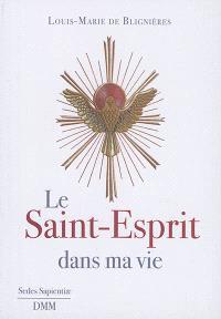 Le Saint-Esprit dans ma vie