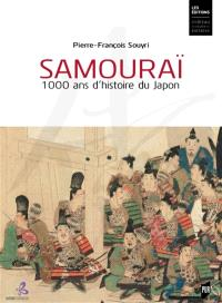Samouraï : 1.000 ans d'histoire du Japon