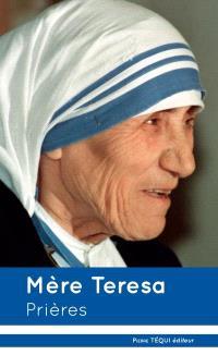 Mère Térésa : prières