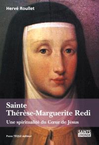 Sainte Thérèse-Marguerite Redi : une spiritualité du coeur de Jésus