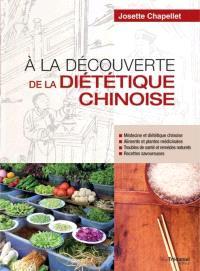 A la découverte de la diététique chinoise