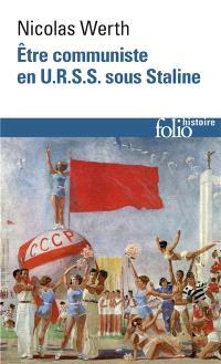 Etre communiste en URSS sous Staline