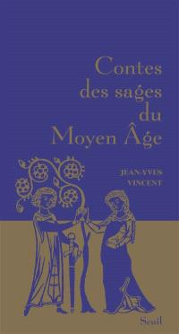 Contes des sages du Moyen Age