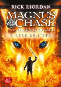 Magnus Chase et les dieux d'Asgard. Volume 1, L'épée de l'été