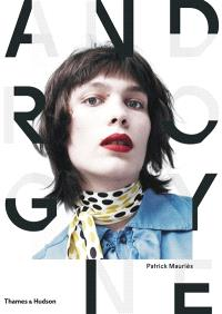 Androgyne : une image de mode et sa mémoire