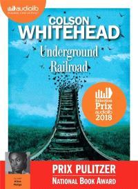 Underground railroad : texte intégral