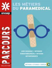 Les métiers du paramédical : aide-soignant, infirmier, kinésithérapeute, opticien, orthophoniste
