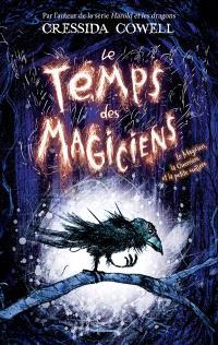 Le temps des magiciens. Volume 1, Le magicien, la guerrière et la petite cuillère