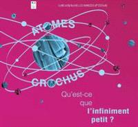 Atomes crochus : vers l'infiniment petit... et au-delà ! : concours de nouvelles