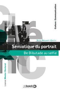 Sémiotique du portrait : de Dibutade au selfie