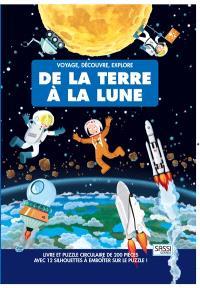 Voyage, découvre, explore, De la Terre à la Lune