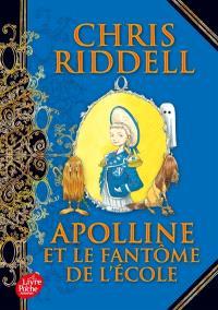 Apolline. Volume 2, Apolline et le fantôme de l'école