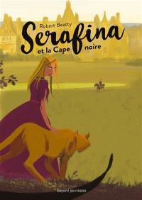 Serafina, Serafina et la cape noire