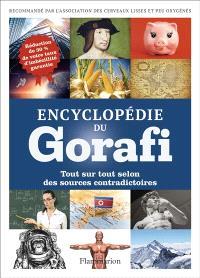 Encyclopédie du Gorafi : tout sur tout selon des sources contradictoires