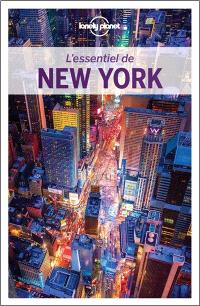 L'essentiel de New York : sites légendaires, expériences authentiques