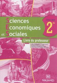 SES, sciences économiques et sociales, 2de : livre du professeur