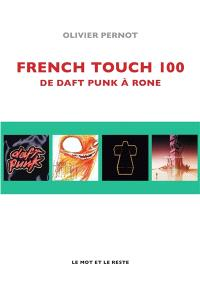French touch 100 : de Daft punk à Rone