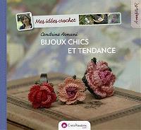 Mes idées crochet : bijoux chics et tendance