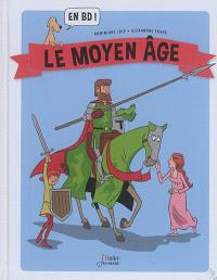 Le Moyen Age : en BD !