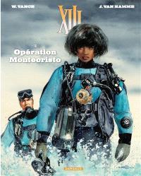 XIII. Volume 16, Opération Montecristo