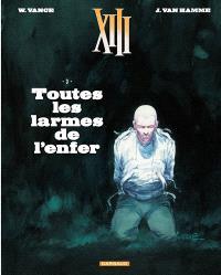 XIII. Volume 3, Toutes les larmes de l'enfer