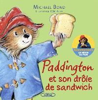 Paddington et son drôle de sandwich