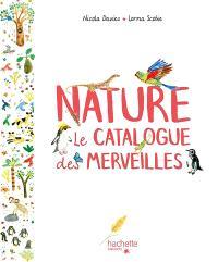 Nature : le catalogue des merveilles