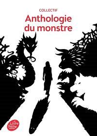 Anthologie du monstre