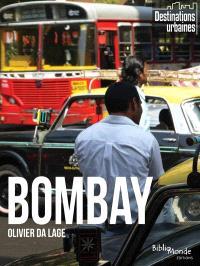 Bombay : d'un quartier à l'autre