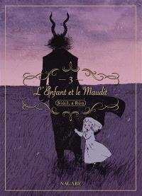L'enfant et le maudit : Siuil, a Run. Volume 3