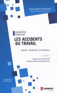 Les accidents du travail : gestion, tarification, contentieux