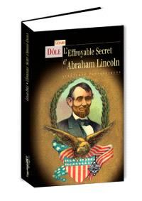 L'effroyable secret d'Abraham Lincoln