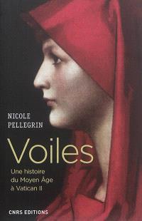 Voiles : une histoire du Moyen Age à Vatican II