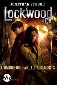 Lockwood & Co., L'ombre qui parlait aux morts