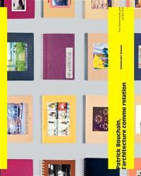 Patrick Bouchain : l'architecture comme relation