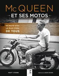 McQueen et ses motos : en route avec le plus cool de tous