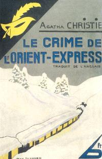 Le crime de l'Orient-Express = Murder on the Orient Express