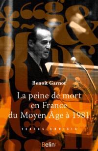 La peine de mort en France : du Moyen Age à 1981