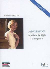 Atonement : Ian McEwan, Joe Wright : the attempt was all