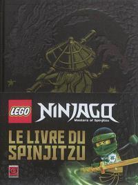 Lego Ninjago, masters of Spinjitzu : le livre du Spinjitzu