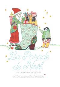La parade de Noël : un calendrier de l'Avent