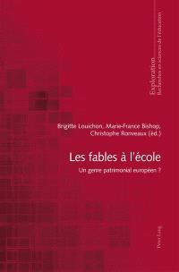 Les fables à l'école : un genre patrimonial européen ?