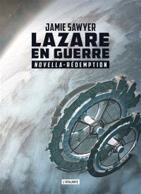 Lazare en guerre. Volume 2,5, Rédemption : intermède