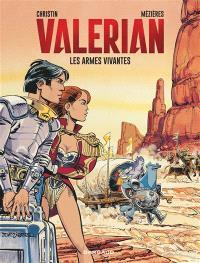 Valérian. Volume 14, Les armes vivantes