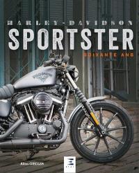 Harley-Davidson Sportster : soixante ans