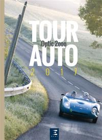 Tour auto 2017 : Optic 2000 : 26e édition