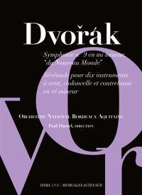 """Dvorak : symphonie n°9 en mi mineur """"du Nouveau Monde"""" : sérénade pour dix instruments à vent, violoncelle et contrebasse en ré mineur"""